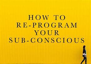 Lets Rewrite our SubconciousMind